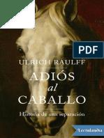 Adiós al caballo. Ulrich Raulff