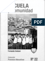 Escuela y Comunidad Fernando Giuliani, Todo
