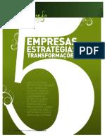 Dossie - Empresas - Estratégoias - Transformações - 81 - 2010