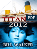 Titanic 2012 - Bill Walker