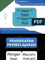 Pendekatan dan Strategi pembelajaran (KEL 5).pptx