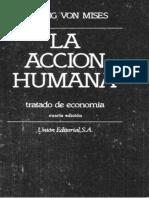 aawy---Mises--Ludwig-von---La-Acciu00f3n-Humana---Tratado-de-Economia---Biblioteca-Liberal-En-Espau00f1ol----1306-paginas--By-ElLibertario-1-.pdf