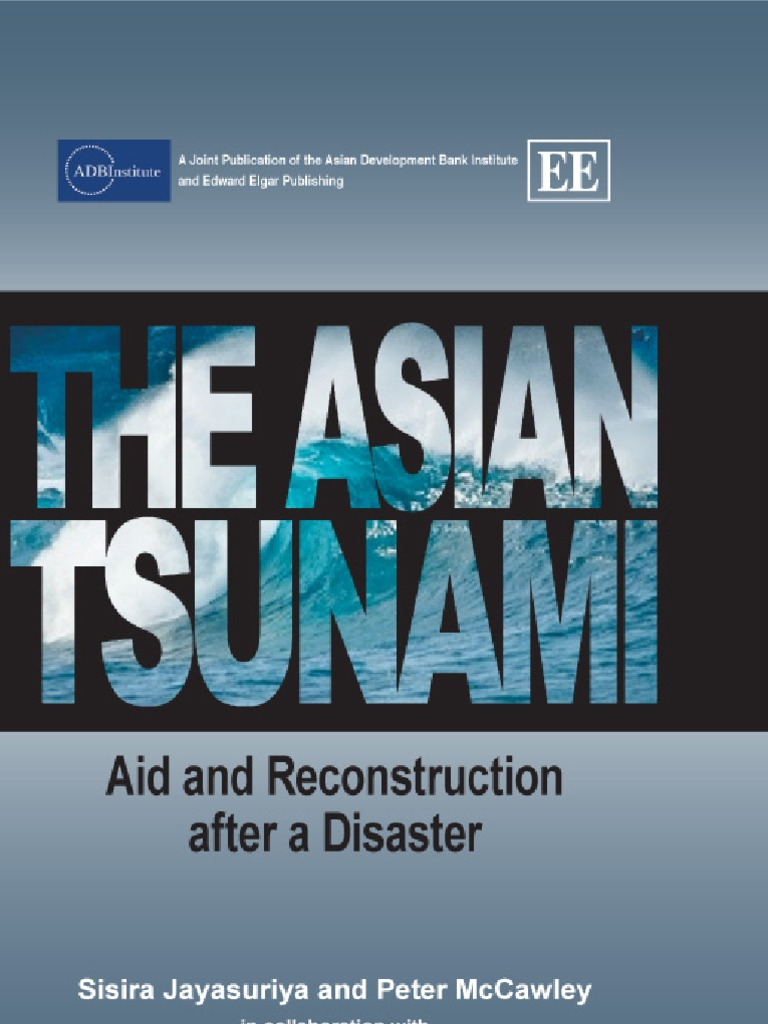 The Asian Tsunami: Aid and Reconstruction After a Disaster | Aids ...