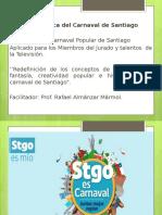 Ruta Crítica del Carnaval de Santiago