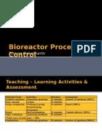 Bio Reactor Process Control