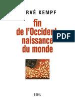 Fin de L'Occident, Naissance Du - Herve Kempf