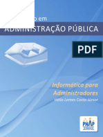 COSTA JÚNIOR, Hélio Lemes. Informática para administradores.