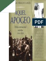 Lanús, Juan Archibaldo (2001) - Aquel apogeo, política internacional argentina, 1910-1939.pdf