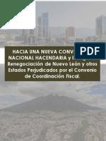 HACIA UNA NUEVA CONVENCIÓN NACIONAL HACENDARIA y la Urgente Renegociación de Nuevo León y otros Estados Perjudicados por el Convenio de Coordinación Fiscal.