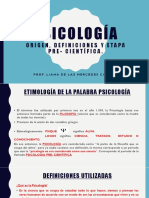 PSICOLOGIA ORIGEN, DEFINICIONES Y ETAPA PRE- CIENTIFICA