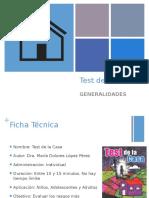 Test de la Casa_Generalidades
