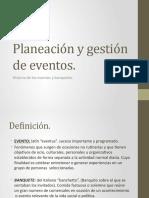 Planeación y gestión de eventos.