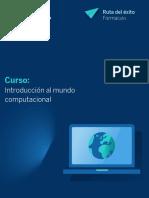 Guía para el Curso Introducción al mundo computacional