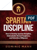Dominic Mann - Self-Discipline_ How to Develop Spartan Discipline, Unbreakable Mental Toughness, and Relentless Willpower (Spartan Self-Control, Self-Confidence, and Self-Awareness) (2016).epub