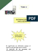 TEMA 2 Integración e Inclusión