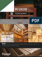 Building Techniques - Wood