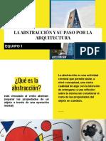 LA ABSTRACCIÓN Y SU PASO POR LA ARQUITECTURA.pdf