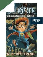 08 Heri Kokler Es a Stonhenge Titka