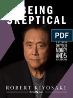 Being Skeptical - Robert Kiyosaki