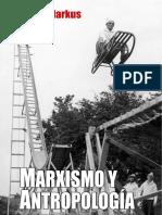 Marxismo y antropología - György Markus