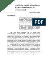 Interculturalidade, multiculturalismo e produção do conhecimento no contexto educacional- Silvani Valentim