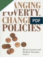 Changing Poverty, Changing Policies, Maria Cancian&Sheldon Danziger, 2009