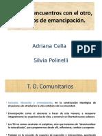 PWP Cella y Polinelli - Historia, encuentro con el otro-