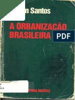 Milton Santos - A Urbanização Brasileira