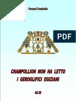 4238 - Champollion Non Ha Letto i Geroglifici Egiziani