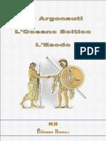 4410 - Gli Argonauti - L'Oceano Scitico - L'Esodo