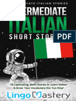 Intermediate Italian Short Stories_ 10 Captivating Short Stories to Learn Italian & Grow Your Vocabulary the Fun Way! (Intermediate Italian Stories) (Italian Edition)