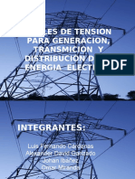 NIVELES DE TENSION PARA GENERACION, TRANSMICION  Y DISTRIBUCIÓN DE LA ENERGIA  ELECTRICA
