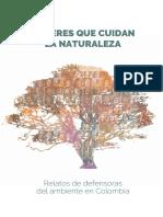 Mujeres Que Cuidan La Naturaleza Relatos de Defensoras Del Ambiente en Colombia