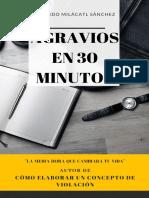 AGRAVIOS EN 3º MINUTOS Ricardo Milacatl Sánchez