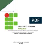 PLANO DIRETOR DE TECNOLOGIA DA INFORMAO DO IFAM 20172018 Revisado e AProvado