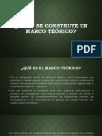 4. CÓMO SE CONSTRUYE UN MARCO TEÓRICO