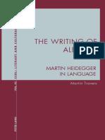 (Contemporary studies in descriptive linguistics v 45.) Heidegger, Martin_ Travers, Martin - The writing of Aletheia _ Martin Heidegger in language-Peter Lang (2019)