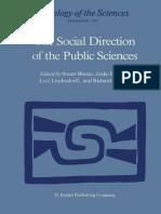 (Sociology of the Sciences 11) Stuart S. Blume (auth.), Stuart Blume, Joske Bunders, Loet Leydesdorff, Richard Whitley (eds.) - The Social Direction of the Public Sciences_ Causes and Consequences of .pdf