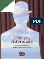 Lógica da Alteridade uma leitura da figura do Senhor e do Servo de Hegel.pdf