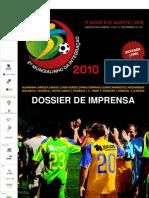 Dossier de Imprensa do II Mundialinho da Integração - 2010