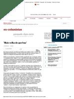 'Mais velha do que boa' - 11_07_2013 - Pasquale - Ex-Colunistas - Folha de S.Paulo