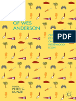 Peter C. Kunze (eds.) - The Films of Wes Anderson_ Critical Essays on an Indiewood Icon-Palgrave Macmillan US (2014)
