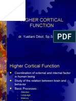 HIGHER CORTICAL FUNCTION