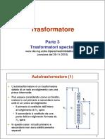 Trasformatore. Parte 3 Trasformatori speciali www.die.ing.unibo.it_pers_mastri_didattica.htm (versione del 29-11-2010) Autotrasformatore (1)