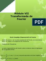 Módulo VII Transformada de Fourier (Serie Compleja de Fourier)
