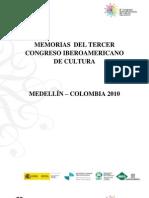 Memorias 3er Congreso Iberoamericano de Cultura 2010