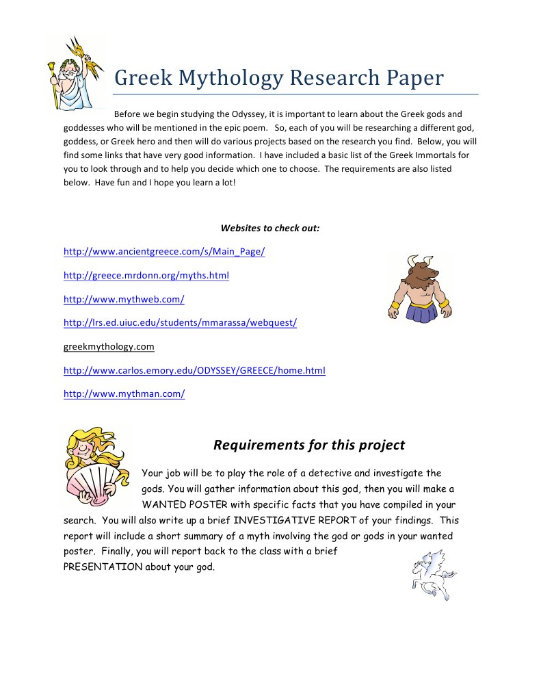 mythology research paper If you need a custom term paper on greek mythology: research paper frat, you can hire a professional writer here to write you a high quality authentic essay while free essays can be traced by turnitin (plagiarism detection program), our custom written essays will pass any plagiarism test our writing service will save.