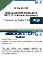 PARTE 3.3.1 SLIDES - MODALIDADES DAS OBRIGAÇÕES - OBRIGAÇÃO DE NÃO FAZER