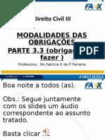 SLIDES PARTE 3.3- CLASSIFICAÇÕES DAS OBRIGAÇÕES (obrigações de fazer) (1).pptx