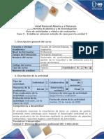Guía de actividades y rúbrica de evaluación - Fase 3 - Establecer solución estudio de caso para la unidad 3